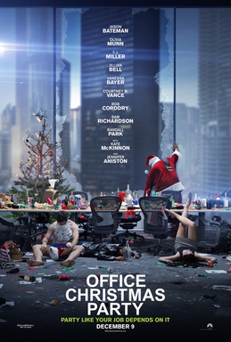 Office Christmas Party (2016, Dir. Josh Gordon, Will Speck)