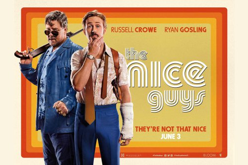 The Nice Guys (2016, dir. Shane Black)