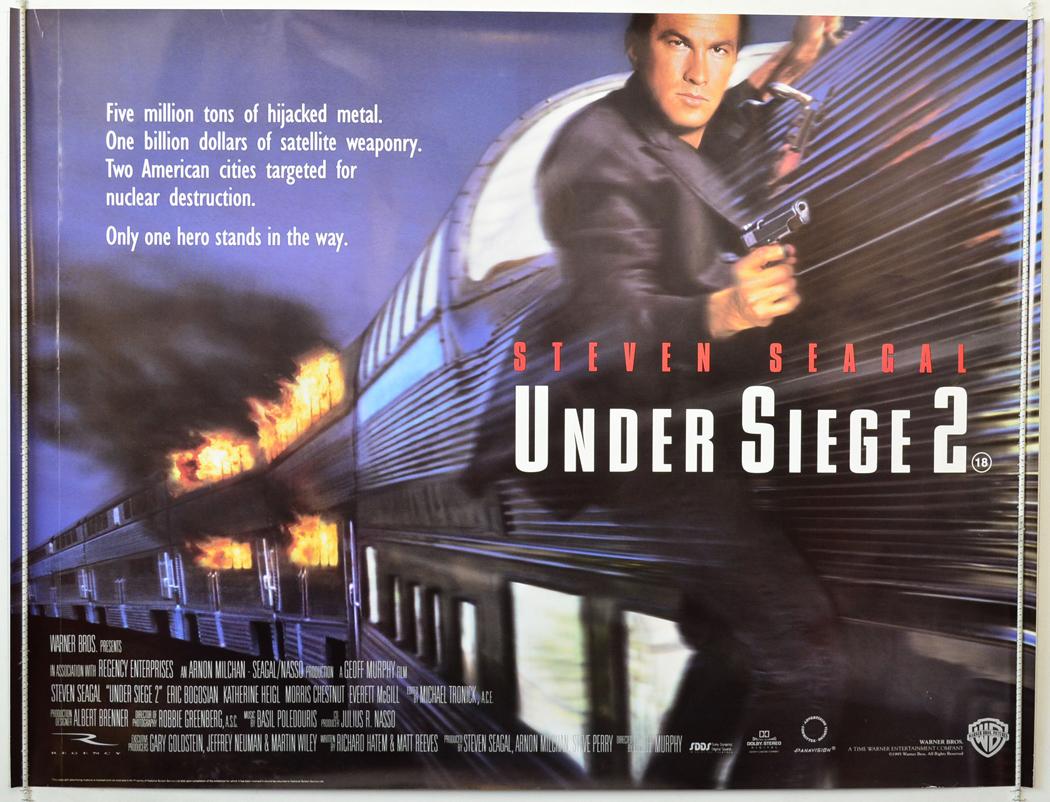 Under Siege 2: Dark Territory (1995, dir. GeoffMurphy)
