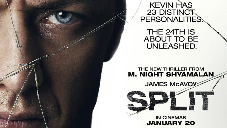Split (2017, dir. M. NightShyamalan)