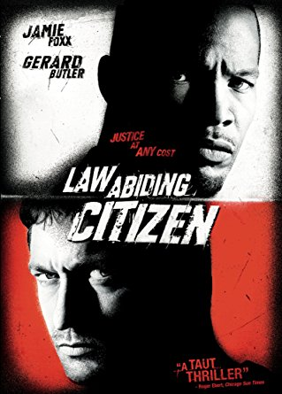 Law Abiding Citizen (2009, dir. F. Gary Gray)
