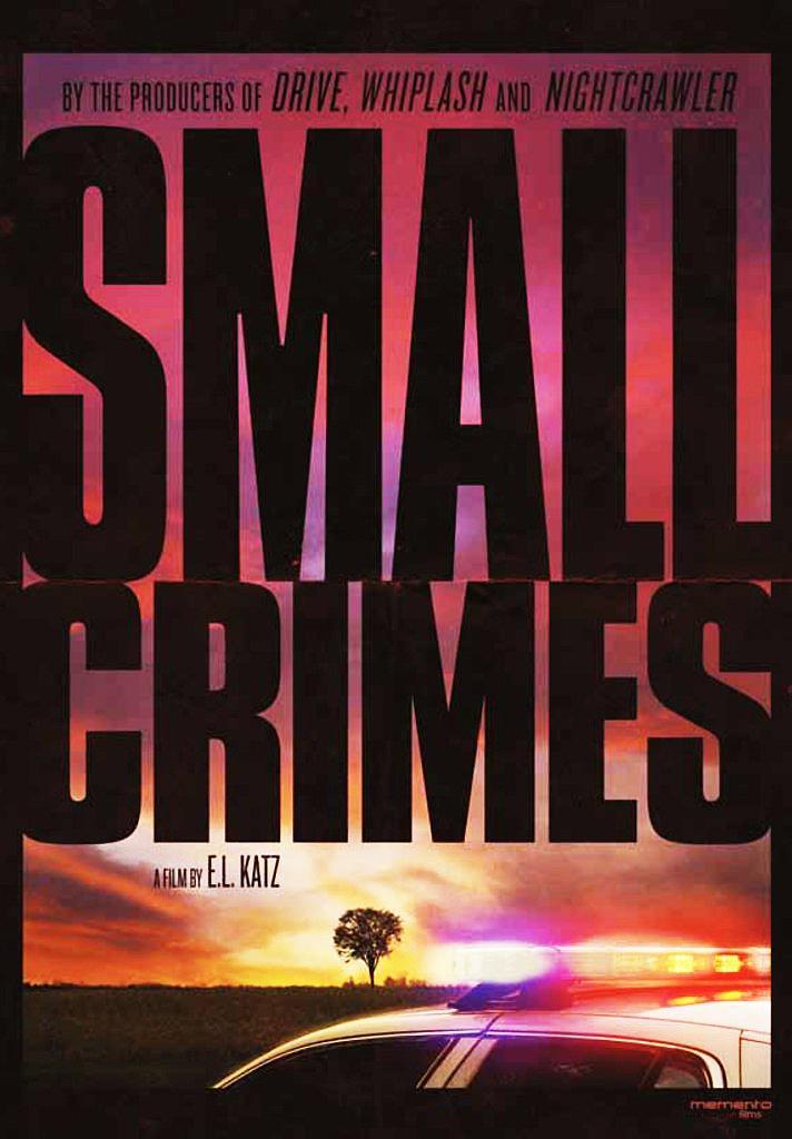 Small Crimes (2017, dir. E. L.Katz)