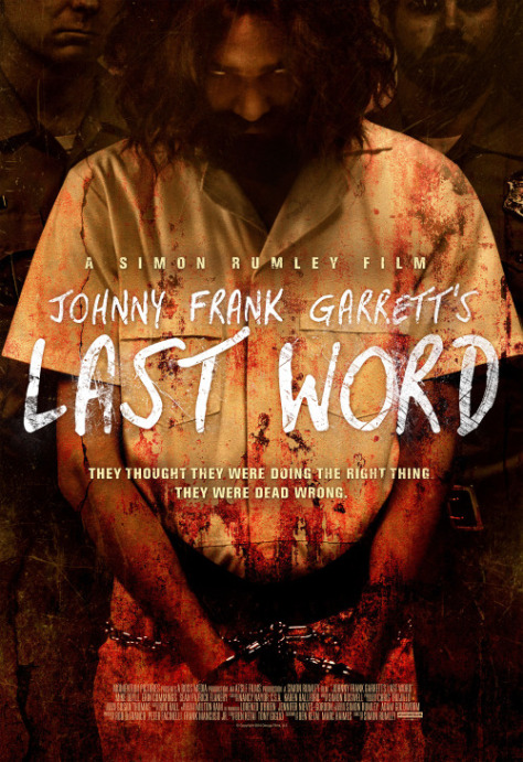 Johnny Frank Garrett's Last Word (2016, dir. Simon Rumley)