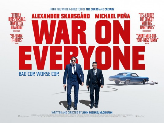 War On Everyone (2016, dir. John MichaelMcDonagh)
