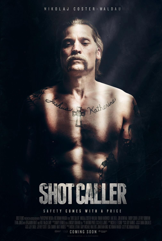 Shot Caller (2017, Dir. Ric RomanWaugh)