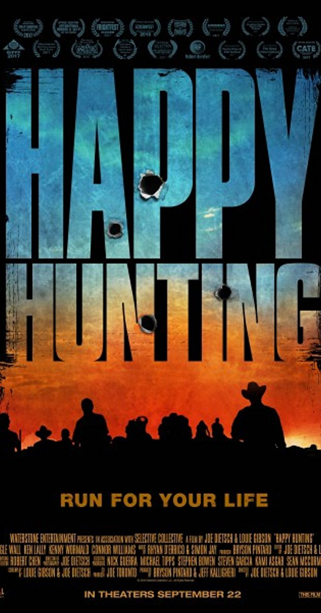 Happy Hunting (2017, Dir.  Joe Dietsch, Louie Gibson)