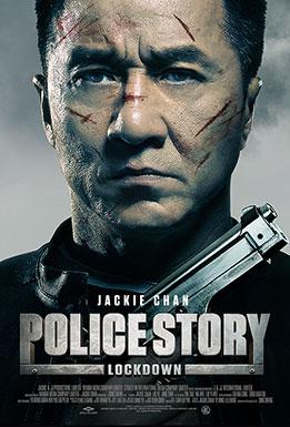 Police Story: Lockdown [AKA Police Story 2013] (2013, dir. DingSheng)