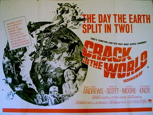 Crack In The World (1965, dir. Andrew Marton)