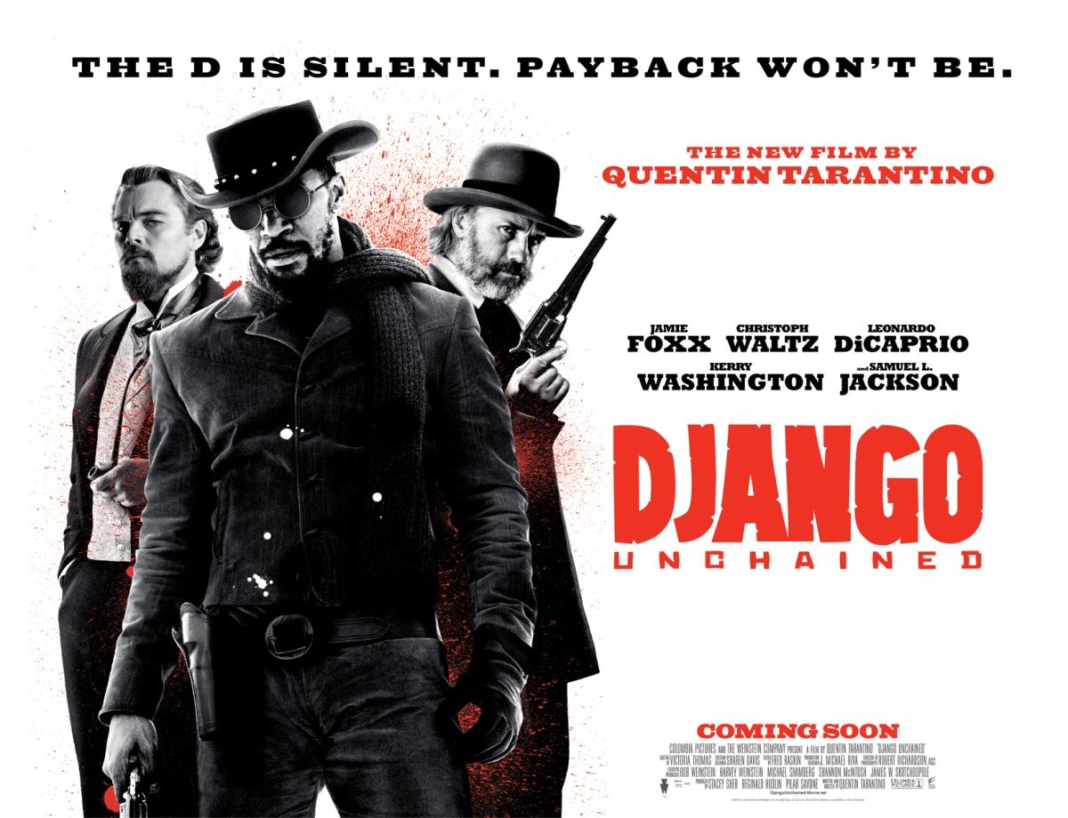 Django Unchained (2012, dir. QuentinTarantino)