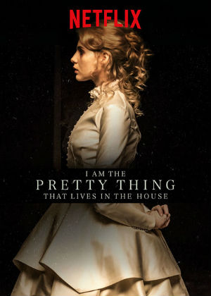 I Am The Pretty Thing That Lives In The House (2016, dir. Osgood Perkins)