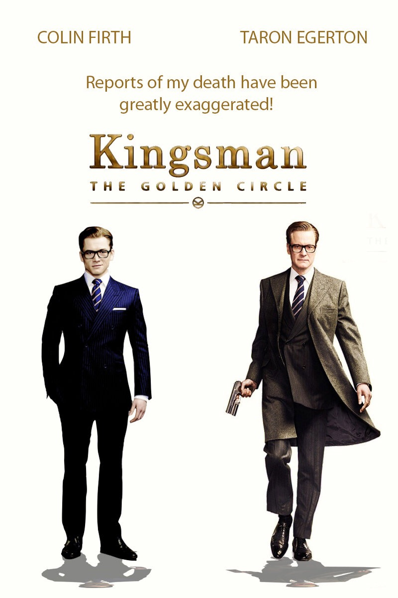 Kingsmen: The Golden Circle (2017, Dir. Matthew Vaughn)