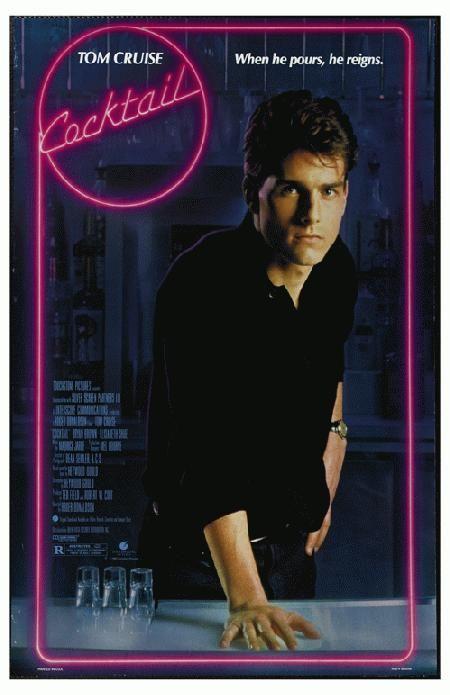 Cocktail (1988, Dir. RogerDonaldson)