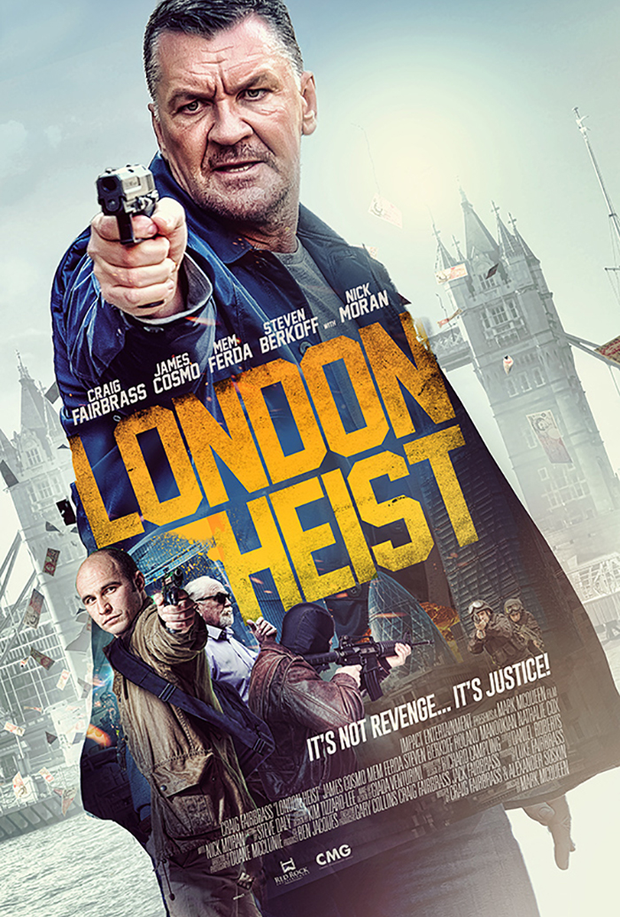 London Heist [AKA Gunned Down] (2017, dir. Mark McQueen)