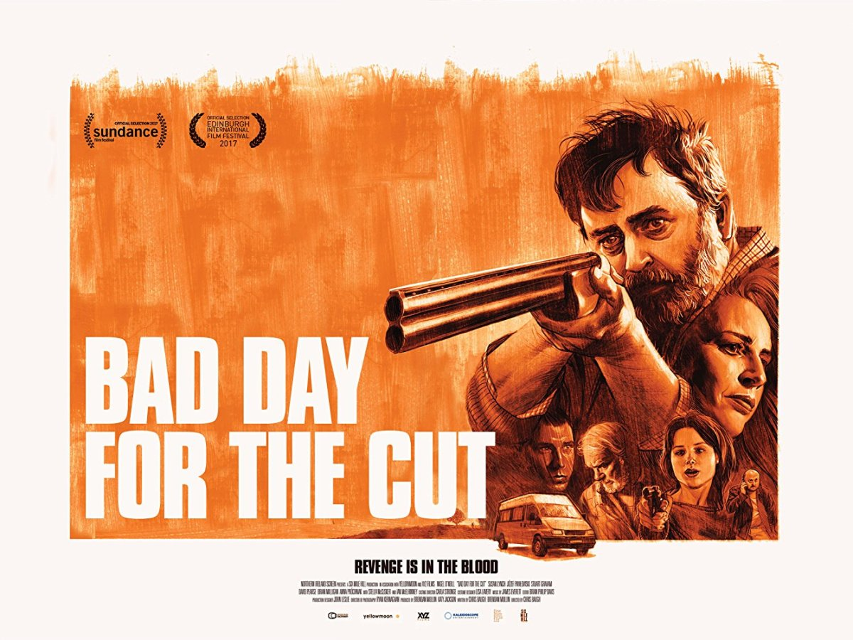 Bad Day For The Cut (2017, dir. Chris Baugh)