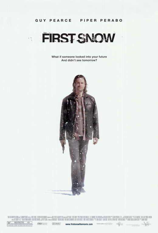 First Snow (2006, Dir: Mark Fergus)