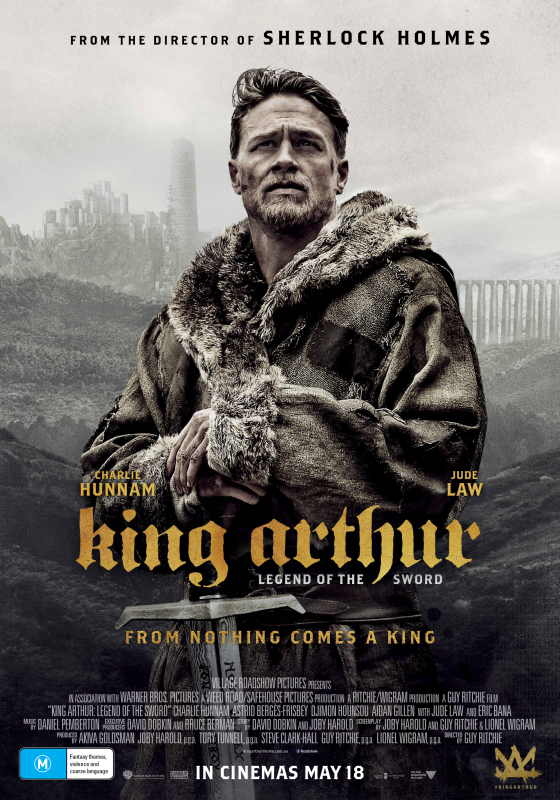 King Arthur: Legend of the Sword (2017, dir. Guy Ritchie)