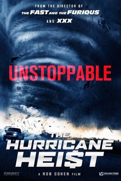 The Hurricane Heist (2018, dir. RobCohen)