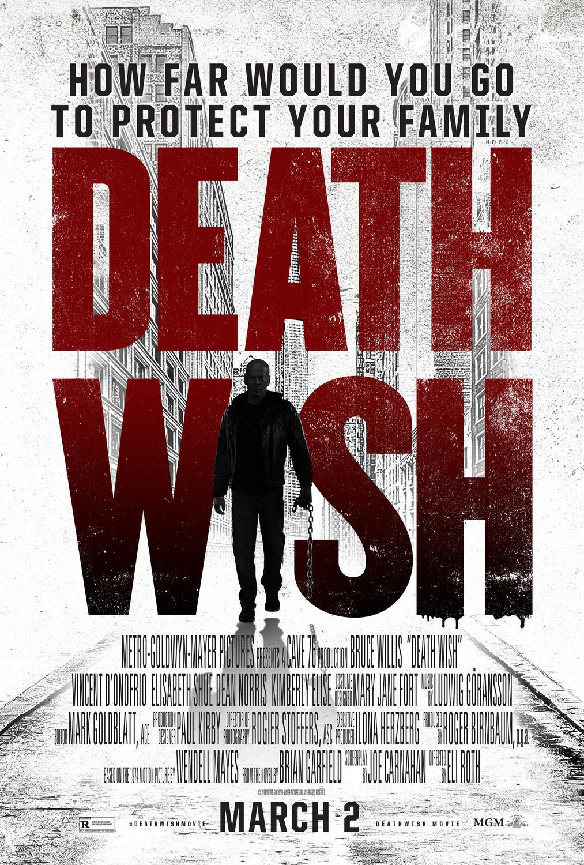 Death Wish (2018, Dir EliRoth)