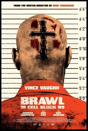 Brawl in Cell Block 99 (2017, dir. S. Craig Zahler)