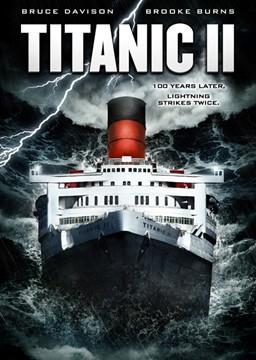Titanic II (2010, dir. Shane VanDyke)