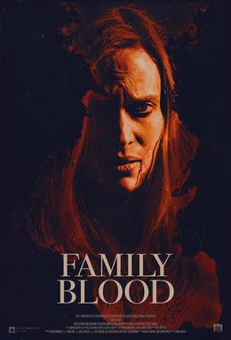 Family Blood (2018, dir. Sonny Mallhi)