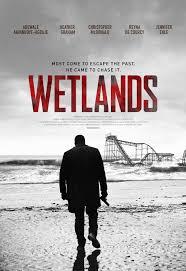 Wetlands (2017, dir. Emanuele DellaValle)