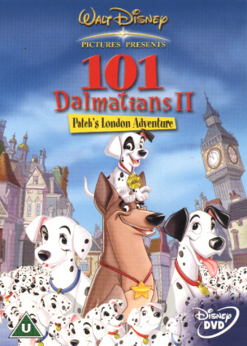 101 Dalmations II: Patch's London Adventure (2003, dir. Jim Kammerud & Brian Smith)