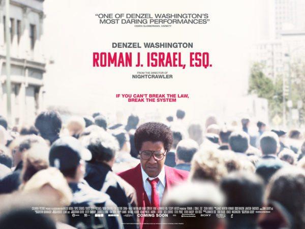 Roman J Israel, Esq (2017, dir. DanGilroy)