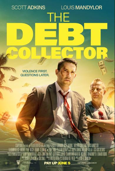 The Debt Collector (2018, dir. Jesse V.Johnson)