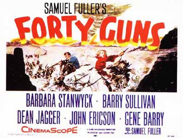 Forty Guns (1957, dir. SamFuller)