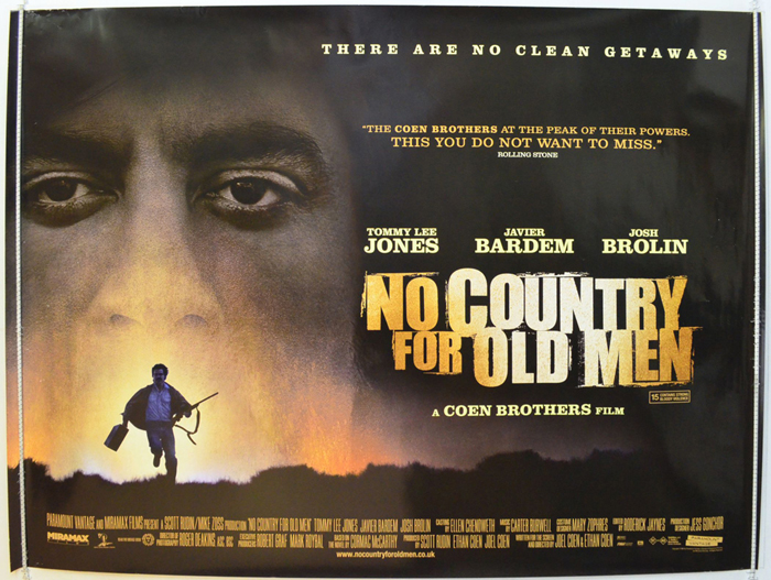 No Country For Old Men (2007, dir. Joel & Ethan Coen)