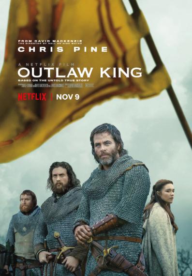 Outlaw/King (AKA Outlaw King) (2018, dir DavidMacKenzie)