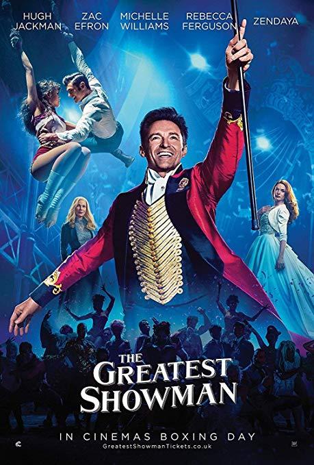 The Greatest Showman (2017, dir. MichaelGracey)
