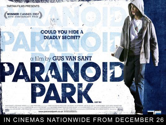 Paranoid Park (2007, dir. Gus VanSant)