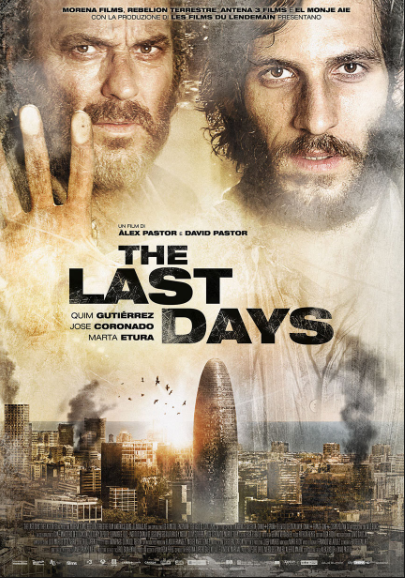 The Last Days [AKA Los Ultimas Dias](2014, dir. David Pastor & Alex Pastor)
