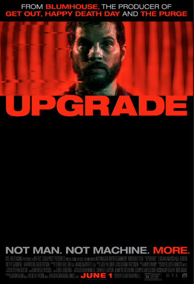 Upgrade (2018, dir. Leigh Whannell)