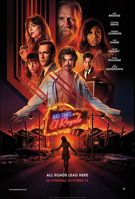 Bad Times At The El Royale (2018, dir. Drew Goddard)