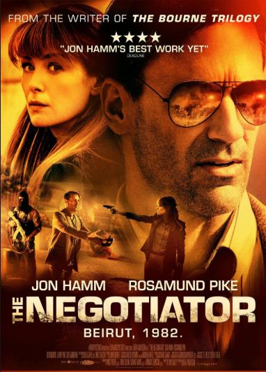 The Negotiator [AKA Beirut] (2018, dir. BradAnderson)