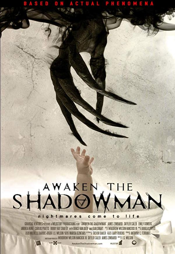 Awaken The Shadowman (2017, dir. JSWilson)