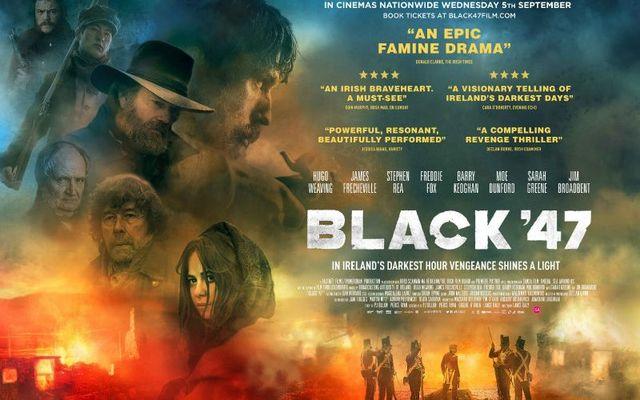 Black '47 (2018, dir. LanceDaly)