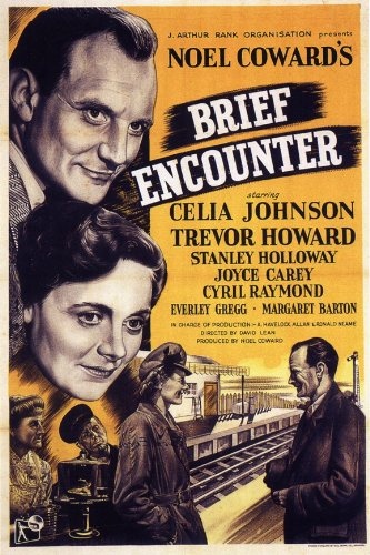 Brief Encounter (1945, dir. David Lean)