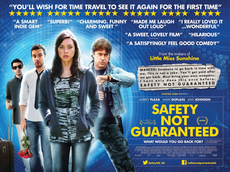 Safety Not Guaranteed (2012, dir. Colin Trevorrow)