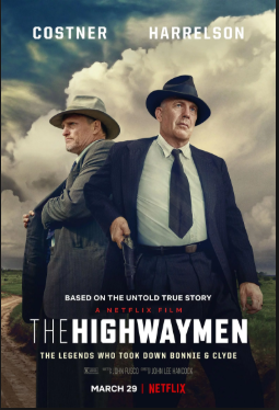 The Highwaymen (2019, dir. John Lee Hancock)