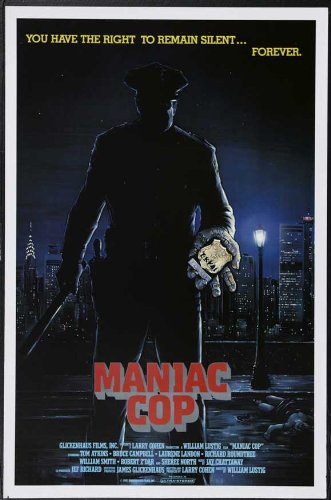 Maniac Cop (1988, dir. William Lustig)