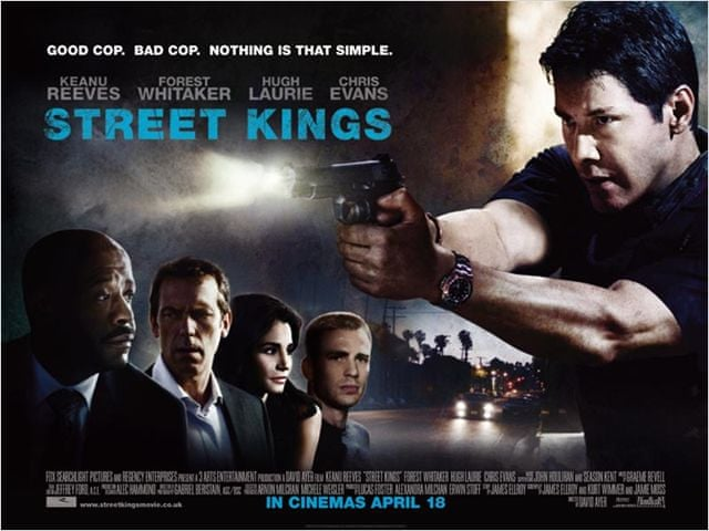 Street Kings (2008, dir. David Ayer)