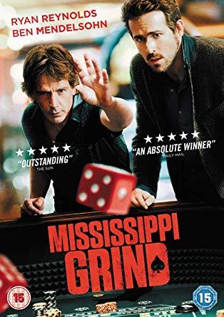 Mississippi Grind (2015, dir. Anna Boden & RyanFleck)