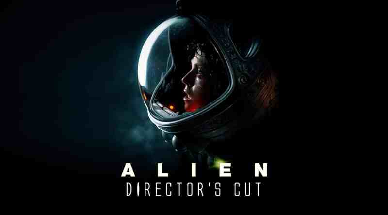 Alien: The Director's Cut (1979/2003, dir. Ridley Scott)