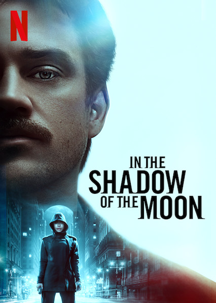 In the Shadow of the Moon (2019, dir. Jim Mickle)