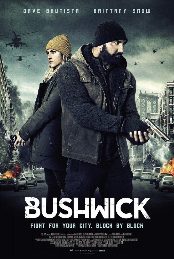 Bushwick (2017, dir. Jonathan Milott & CaryMurnion)