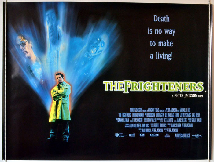 The Frighteners (1996, dir. Peter Jackson)